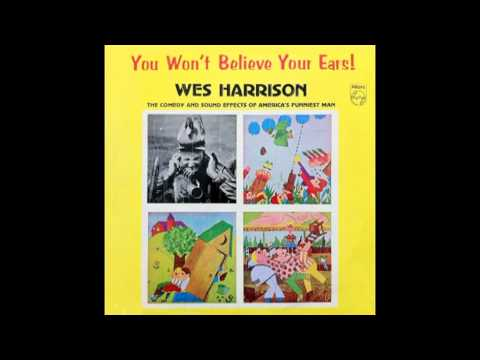 "Wes Harrison ""YOU WON'T BELIEVE YOUR EARS""© 1963"