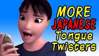 MORE Japanese Tongue Twisters!