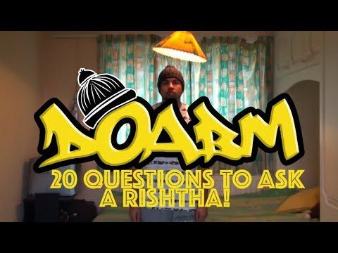 DOABM 25- 20 QUESTIONS TO ASK A RISHTHA!