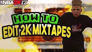 HOW TO EDIT 2K MIXTAPES | BEST SONY VEGAS EDITING TUTORIAL | NBA 2K17 MIXTAPE