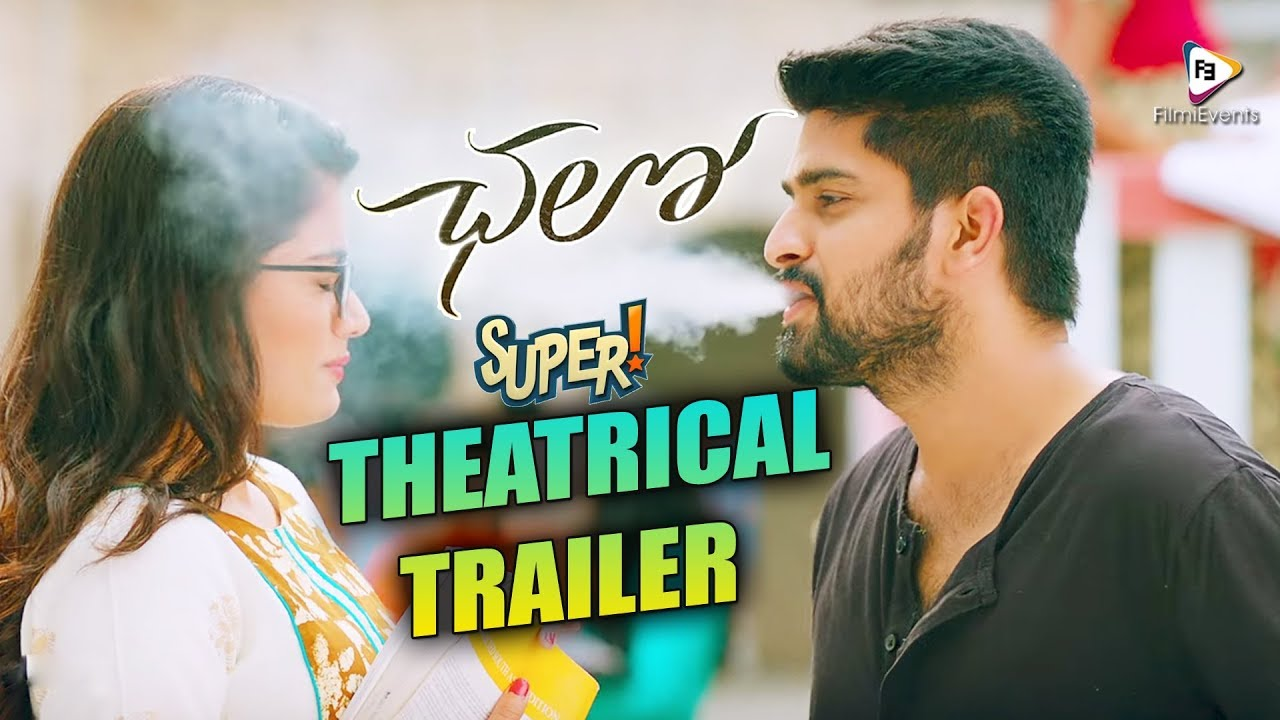 Chalo Telugu Movie Theatrical Trailer Chalo Movie Trailer Naga Shourya Filmievents