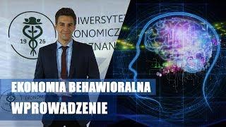 E.B 1# Ekonomia Behawioralna - Wstęp. Dwa systemy poznawcze