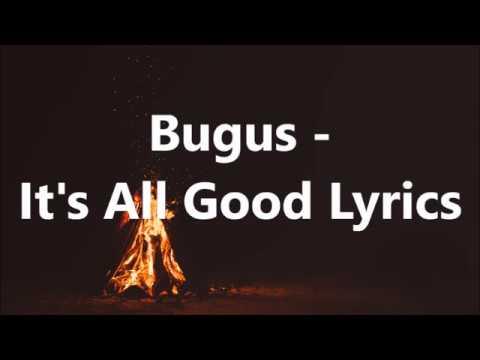 Bugus - It's All Good Lyrics