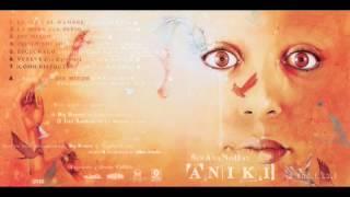 ANIKI -SinAnaNoHayAniki-  8. Bonus track: Ese miedo -con Canserbero- (prod. Ochoa)