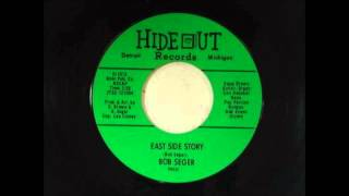 "Bob Seger & The Last Heard ""East Side Story"" - 1966 - Hideout Records - H 1013"
