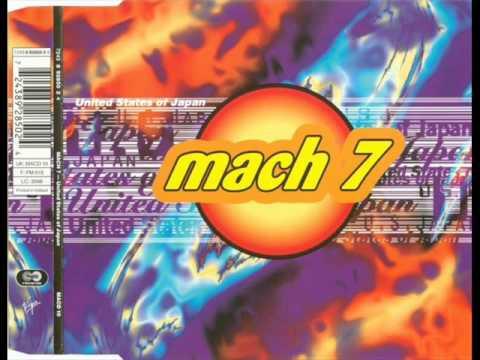 Mach 7 - United States of Japan (Radio Edit) (1995)
