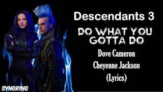 Descendants - Do What You Gotta Do (Lyrics)