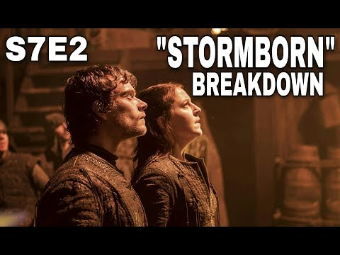Game of Thrones Season 7 Episode 2 Breakdown! - Game of Thrones Season 7 Episode 2