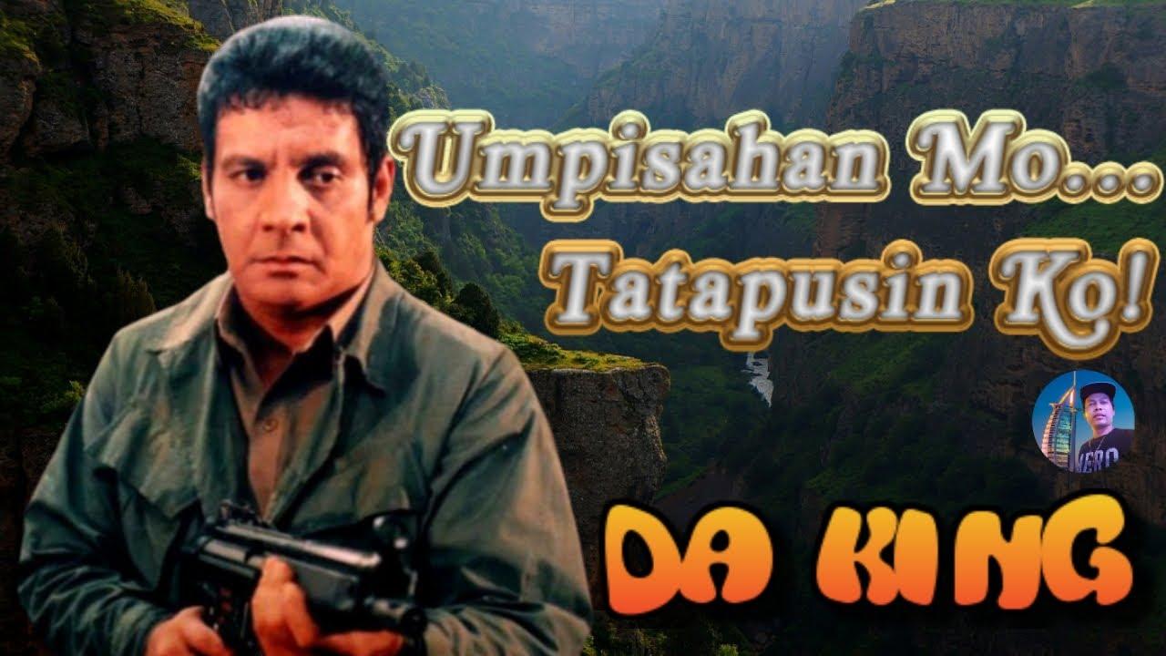 Umpisahan Mo Tatapusin Ko Fpj 1080p Tagalog Action Movie Edrag 78 Official Youtube