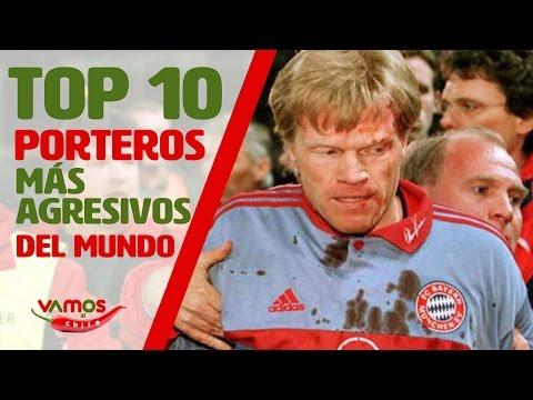 Top 10: Los porteros más agresivos del mundo en Vamos al Chile