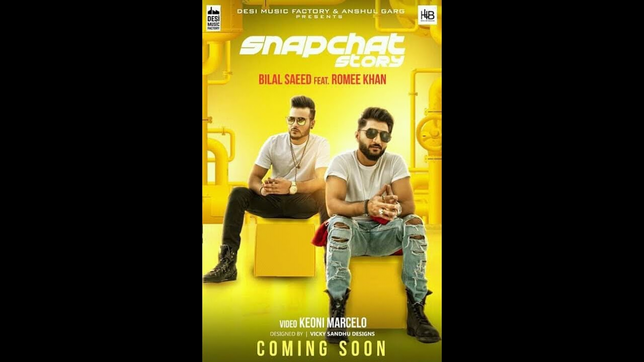 snapchat story song bilal saeed