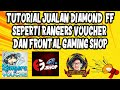 Gambar cover TUTORIAL JUALAN DIAMOND FREE FIRE LEGAL SERVER INDONESIA | RAHASIA PENJUAL DIAMOND FREE FIRE