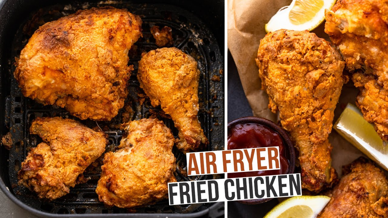 The Best Air Fryer Buttermilk Fried Chicken Super Crispy And