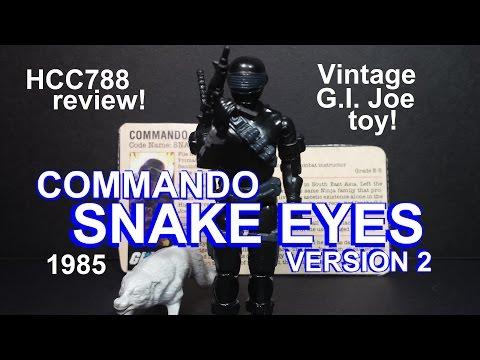 HCC788 - 1985 SNAKE EYES v2- Commando - vintage G. i. Joe toy review! HD