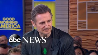 liam neeson clarifies controversial revenge remarks im not a racist gma