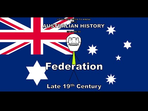 Stuff You Need to Know About Australian History #4 Federation
