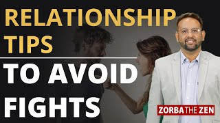 Relationship Tips To Avoid Fights | Hindi | Stop Being Right | Zorba The Zen