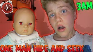 POSSESSED DOLL ONE MAN HIDE AND SEEK! (3AM CHALLENGE!) *SO SO SCARY OMG!*