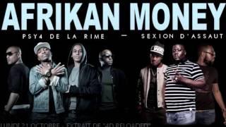 Psy 4 De La Rime - Afrikan Money Remix feat. Sexion D