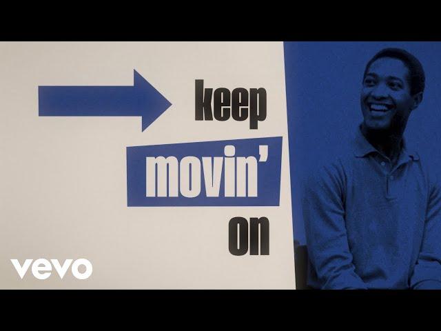 Sam Cooke - Keep Movin' On (Official Lyric Video)
