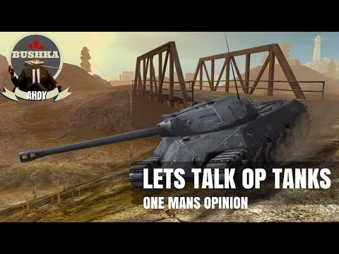 The Most Overpowered Tanks In Blitz   One mans Opinion World of Tanks Blitz