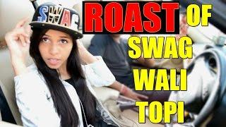 Swag Wali Topi Roast | Video Roast
