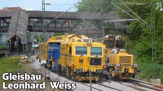 Gleisbau Doku mit Leonhard Weiss  | Weichenstopfmaschine und Schotterplaniermaschine