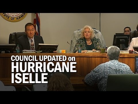 Hawaii County Civil Defense Updates Council on Hurricane Iselle