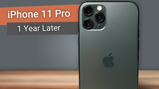 iPhone 11 Pro: 1 Year Later