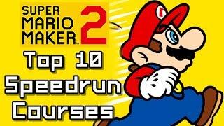 Super Mario Maker 2 TOP 10 SPEEDRUN Courses (Switch)