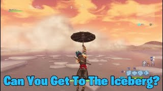 Can You Get To The Iceberg? | Fortnite Season 6 End