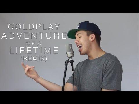 Coldplay Ft. Austin Awake - Adventure Of A Lifetime