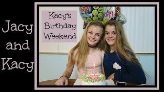 Kacy's Birthday Weekend ~ Vlog ~ Jacy and Kacy
