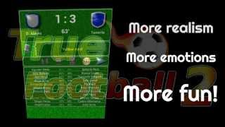 True Football 2 - totally free football manager for Android! (promo)