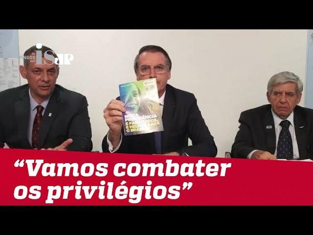 """Bolsonaro: """"Vamos combater os privilégios"""""""