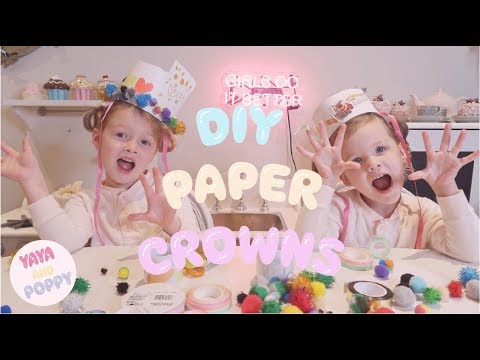 DIY Paper Crowns | Crown Making & Decorating with Yaya and Poppy! #DIYcrafts