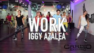 Work - Iggy Azalea by Cesar James Zumba Cardio Extremo Cancun