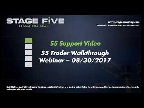 S5 Trader Walk Through (Webinar - 08/30/2017)