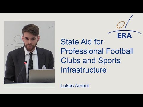 State Aid for Professional Football Clubs and Sports Infrastructure