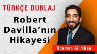 Robert Davilla'nın Hikayesi | Nouman Ali Khan Türkçe Dublaj