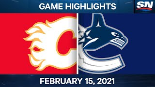 NHL Game Highlights   Flames vs. Canucks - Feb. 15, 2021