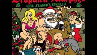 Dropkick Murphys -The Season's Upon Us