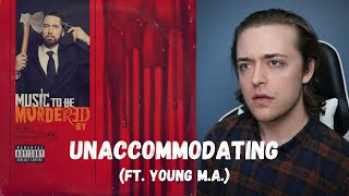 Eminem - Unaccommodating (ft. Young M.A.) // REACTION!!!