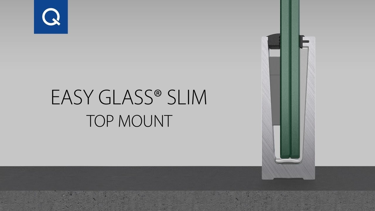 Easy Glass 174 Slim Top Mount Assembly Video Youtube