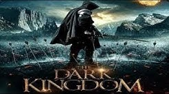 THE DARK KINGDOM Trailer 2019 HD
