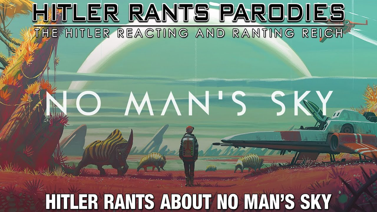 Hitler rants about No Man's Sky