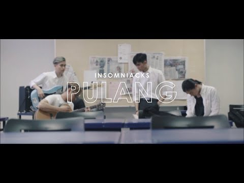 Insomniacks - Pulang (Lirik Video)