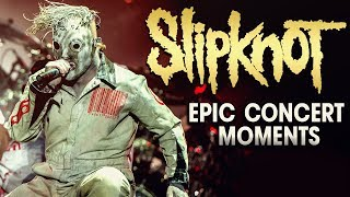 Slipknot - Most Epic Concert Moments (1999 - 2019)