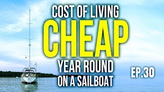 COST of living aboard CHEAP year round on a Sailboat | Sailing Balachandra S02E30