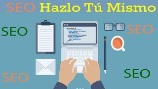 Hazlo Tú Mismo  SEO (Search Engine Optimization)